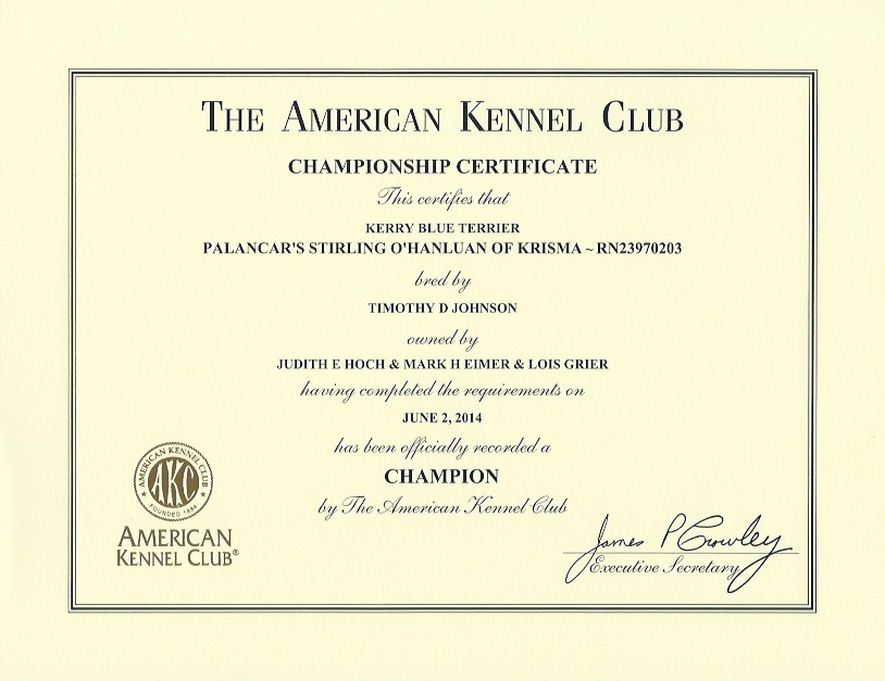 AKC Championship Certificate for Palancar's Stirling O'Hanluan of Krisma - RN23970203 - completed June 2, 2014